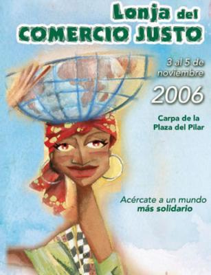LONJA DEL COMERCIO JUSTO 2006.-Zaragoza.