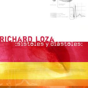 CD :SÍSTOLES Y DÍASTOLES: de RICHARD LOZA.-Nicaragua