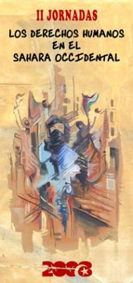 """II JORNADAS """"LOS DERECHOS HUMANOS EN EL SAHARA OCCIDENTAL"""""""